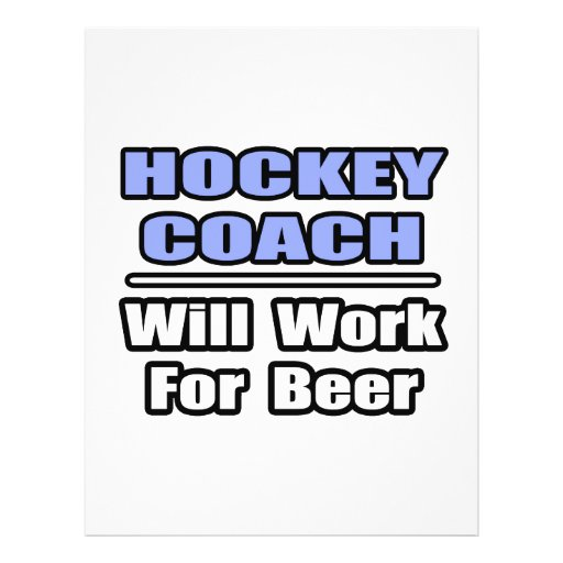 Hockey Coach...Will Work For Beer Flyer Design