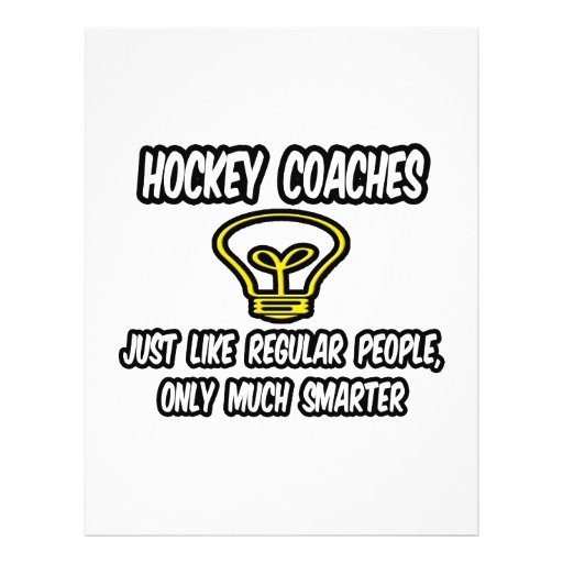 Hockey Coaches...Regular People, Only Smarter Full Color Flyer