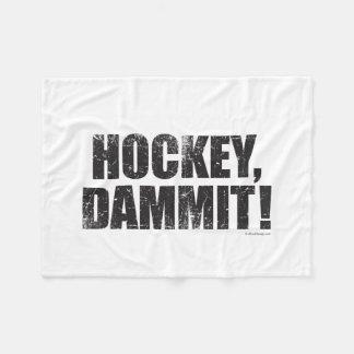 Hockey, Dammit! Fleece Blanket