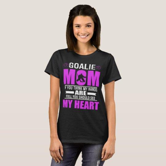 Hockey Goalie Moms Full Heart Mothers Day T-Shirt