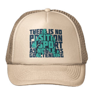 Hockey Goalie Noble Quote Cap