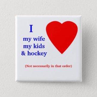 Hockey I Heart My Wife 15 Cm Square Badge