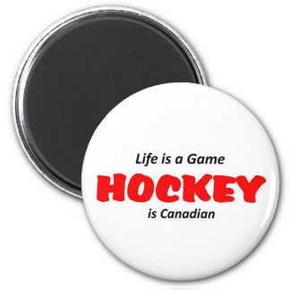 Hockey is Canadian 6 Cm Round Magnet