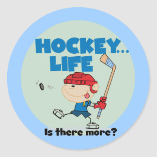 Hockey is There More T-shirts and Gifts Round Sticker