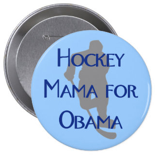 Hockey Mama for Obama Pinback Button
