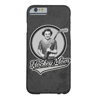 Hockey Mom Barely There iPhone 6 Case