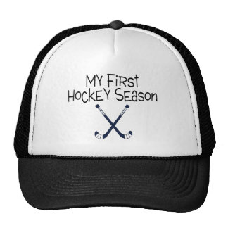Hockey My First Hockey Season Hockey Sticks Trucker Hat
