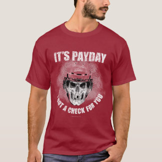 Hockey Payday T-Shirt