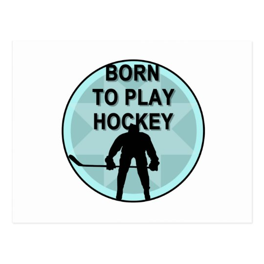 Hockey Player Born to Play Tshirts and Gifts Postcard
