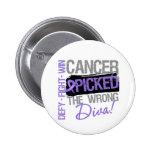 Hodgkins Lymphoma Cancer Picked The Wrong Diva Pin