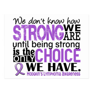 Hodgkin's Lymphoma How Strong We Are Postcard