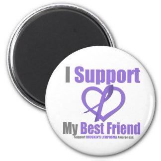 Hodgkin's Lymphoma I Support My Best Friend Fridge Magnet