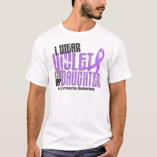 Hodgkins Lymphoma I Wear Violet For My Daughter 6 T-Shirt