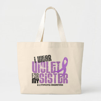 Hodgkins Lymphoma I Wear Violet For My Sister 6.2 Large Tote Bag