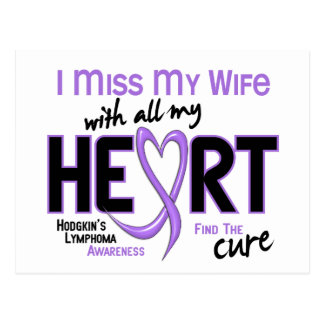 Hodgkins Lymphoma Miss With All My Heart Wife Postcard