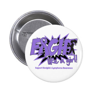 Hodgkin's Lymphoma POW Style Fight Like A Girl Pinback Buttons