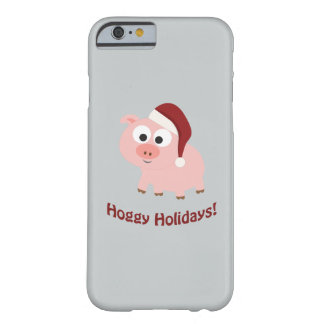Hoggy Holidays! Santa Pig Barely There iPhone 6 Case