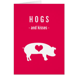 Hogs and Kisses Valentine with Pig on Deep Pink Greeting Card