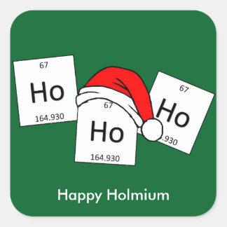 HoHoHo Holmium Chemistry Element Christmas Pun Square Sticker