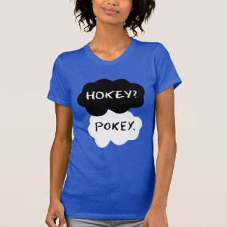 Hokey?  Pokey. Clouds Shirts