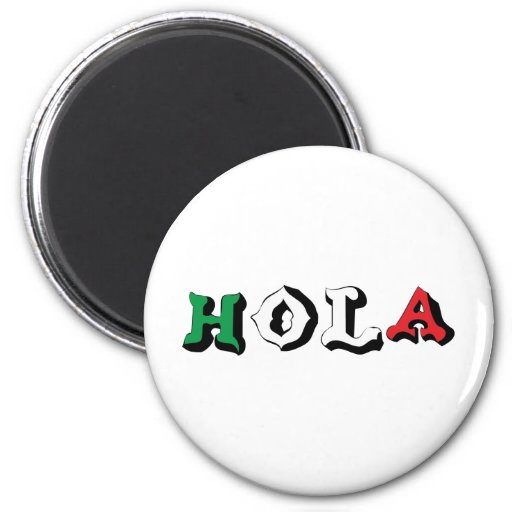 HOLA 6 CM ROUND MAGNET