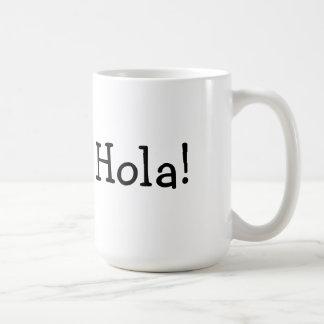 Hola Cup Coffee Mug