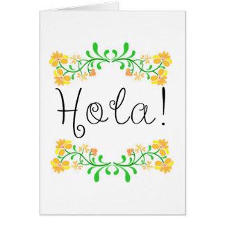 Hola Greeting Card