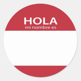 Hola Mi Nombre Es RED spanish hello tag Round Sticker
