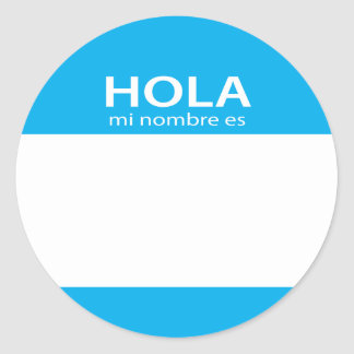 Hola Mi Nombre Es spanish hello tag Round Sticker