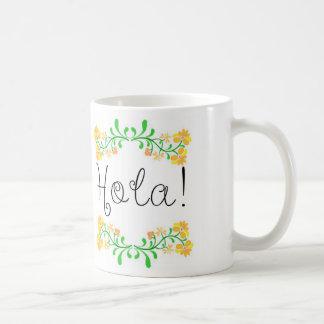 Hola Mug