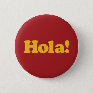 Hola! Spain 6 Cm Round Badge