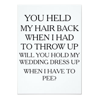 Hold My Dress UP While I Pee | BRIDAL PARTY 13 Cm X 18 Cm Invitation Card