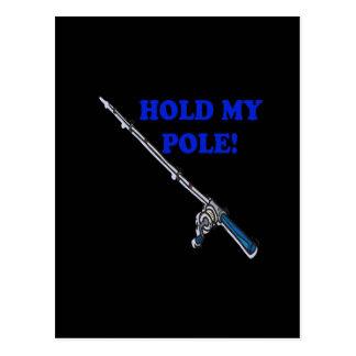 Hold My Pole Postcard