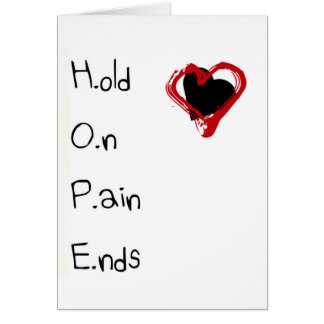 Hold On Pain Ends Card