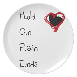 Hold On Pain Ends Plate