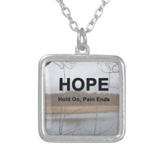 Hold On, Pain Ends Silver Plated Necklace