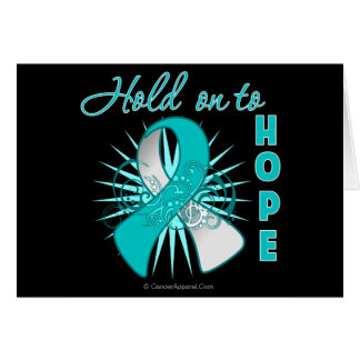 Hold On To Hope - Cervical Cancer Greeting Card