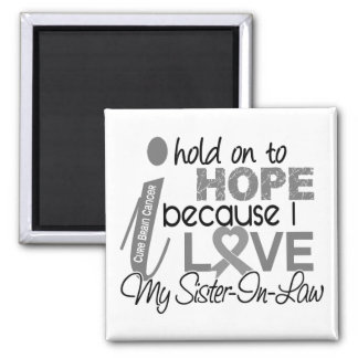 Hold On To Hope Sister-In-Law Brain Cancer Fridge Magnet