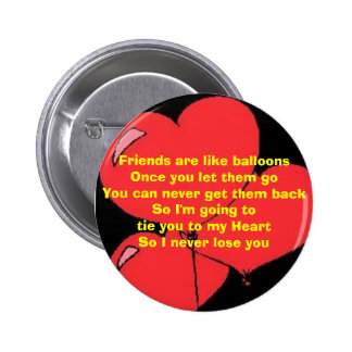 Hold on to your Friends 6 Cm Round Badge