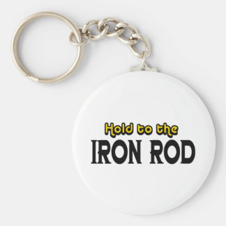 Hold to the Iron Rod Key Ring