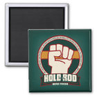 Hold to the Rod. square magnet