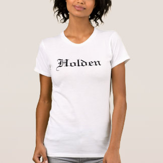 Holden - Customized T-Shirt