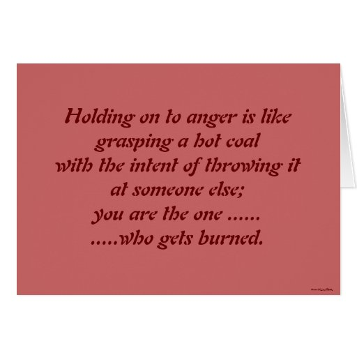 Holding On To Anger Card
