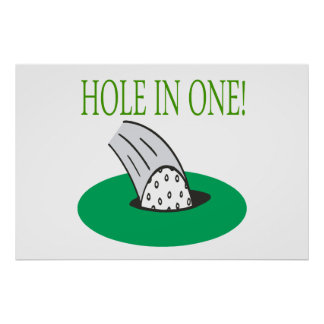 Hole In One Posters