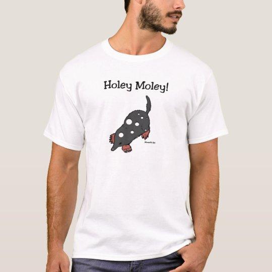 Holey Moley T-Shirt