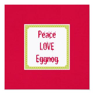 Holiday Drinks Peace Love EGGNOG Custom Invitation