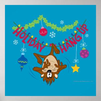 Holiday Hang Up Posters