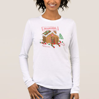 Holiday Hoarders Long Sleeve T-Shirt
