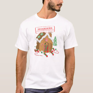 Holiday Hoarders T-Shirt