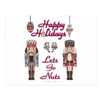 Holiday Nutcracker Lets Go Nuts Postcard